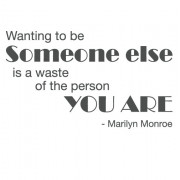Somone else- marilyn monroe citat- wallstickers